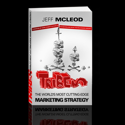 Help TRIBES: The World's Most Cutting-Edge Marketing Strategy with a new print design