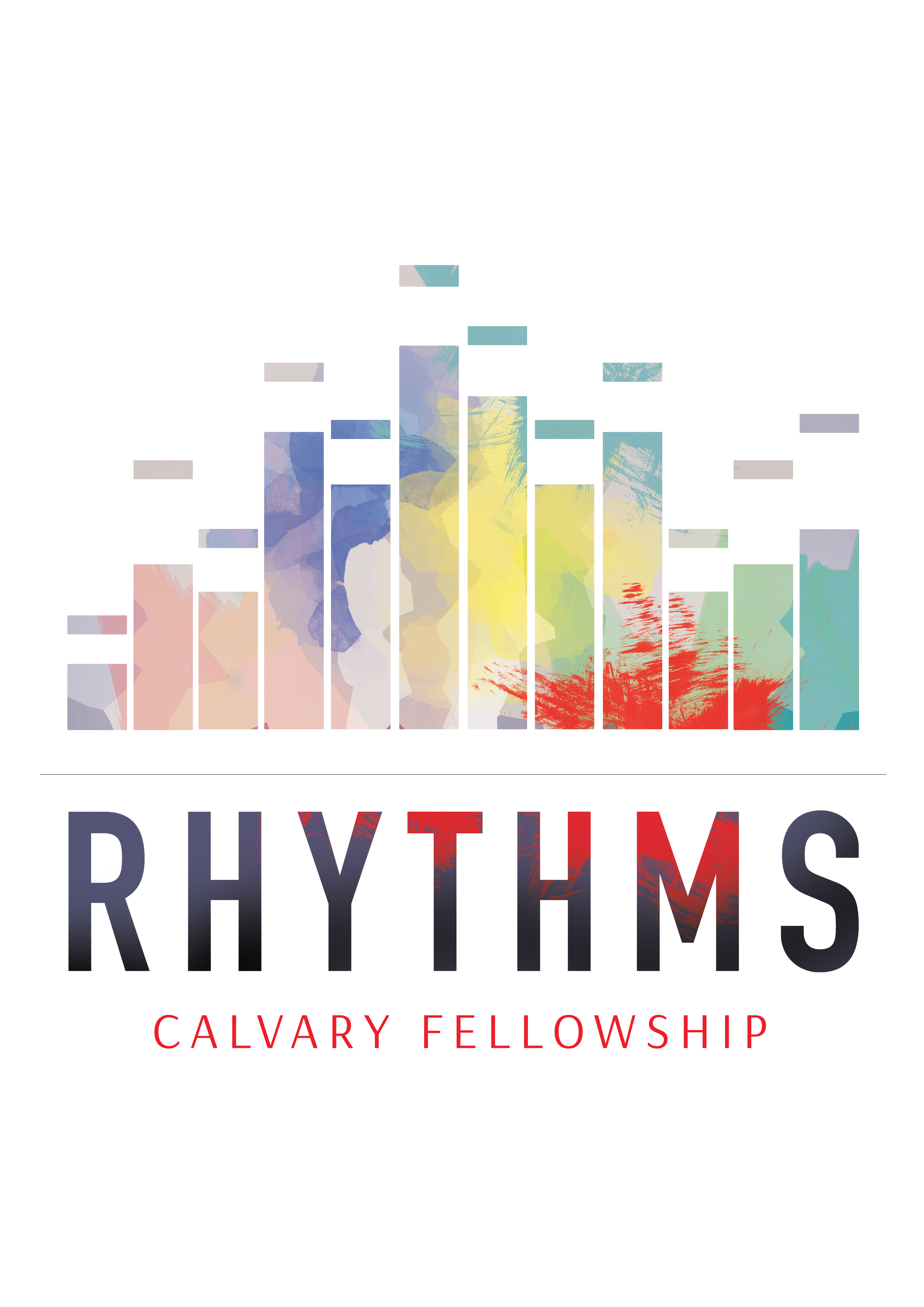 "Calvary Fellowship - New Sermon Series, ""Rhythms"""