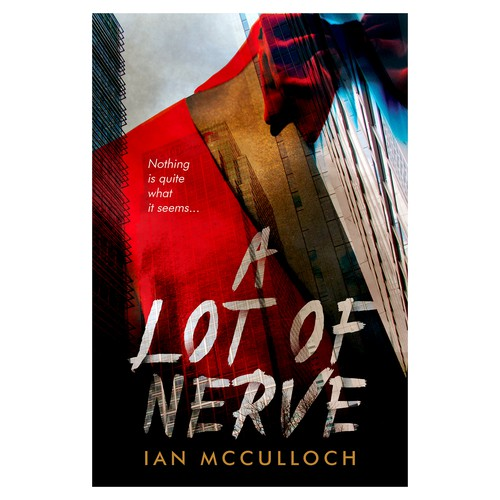 "Book cover for ""A Lot of Nerve"""