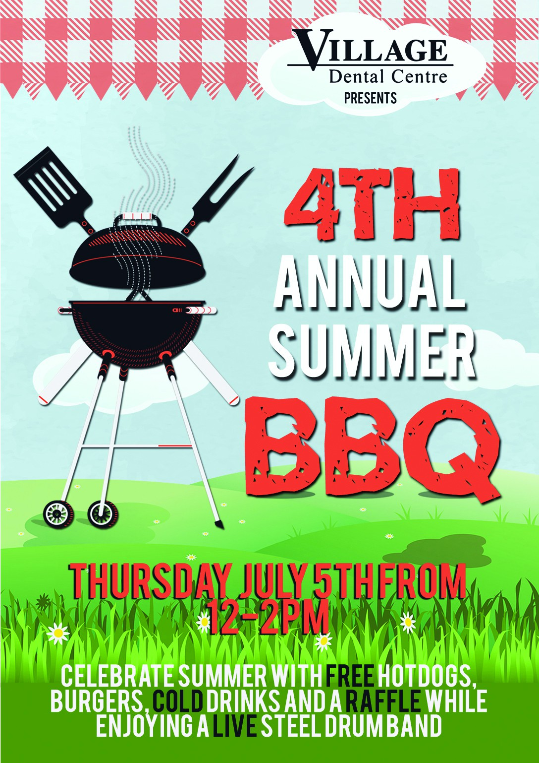 Village Dental Centre presents 4th Annual Summer BBQ