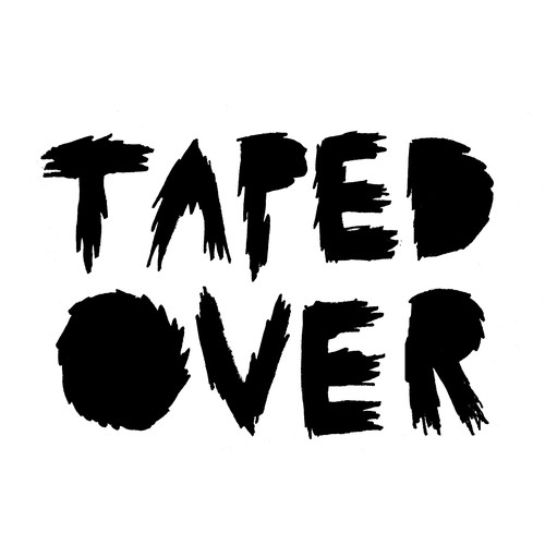 taped Over II