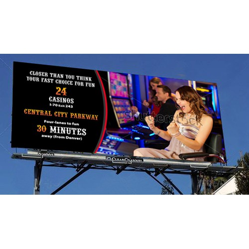 Billboard campaign to drive casino gamblers to use highway as preferred route to rival casino towns.