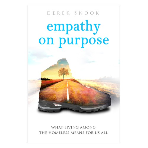 Empathy on Purpose: What Living Among the Homeless Means for Us All