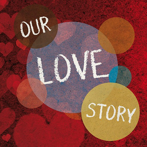 """Our Love Story"" project seeks creative and romantic designer!"