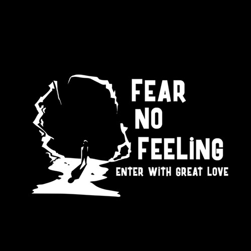 Fear No Feeling, Artwork For Tshirt