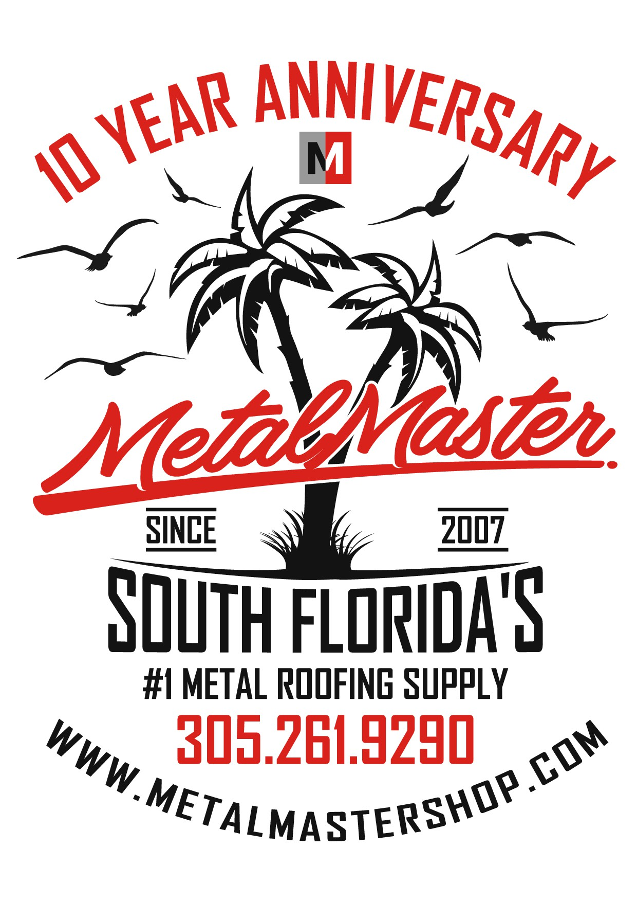 Design a celebratory 10 year anniversary shirt for a Miami-based metal roofing supplier.
