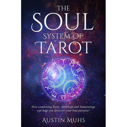"Captivating Book Cover For ""The Soul System"" A Vocational Guide Through Astrology/Tarot!"
