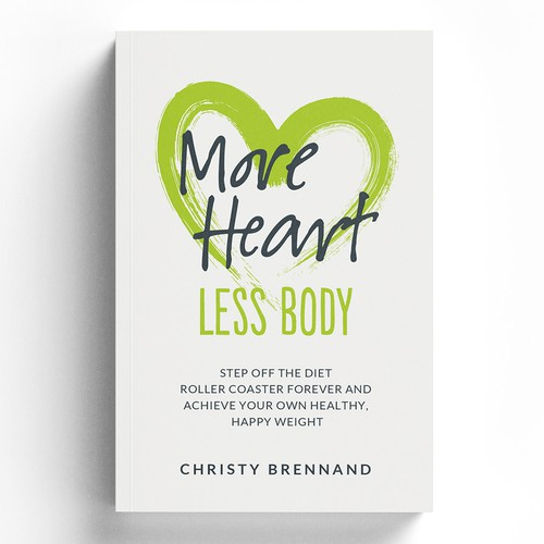 More Heart Less Body