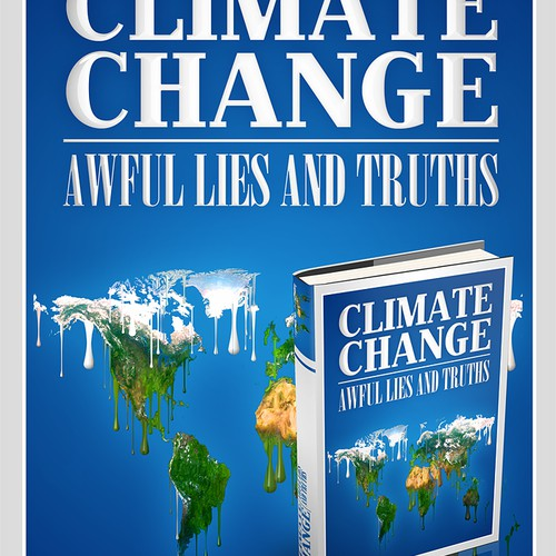 Designer Needed: To Expose the Lies and Truth on Climate Change