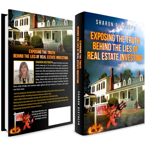 Exposing The Truth Behind The Lies Of Real Estate Investing