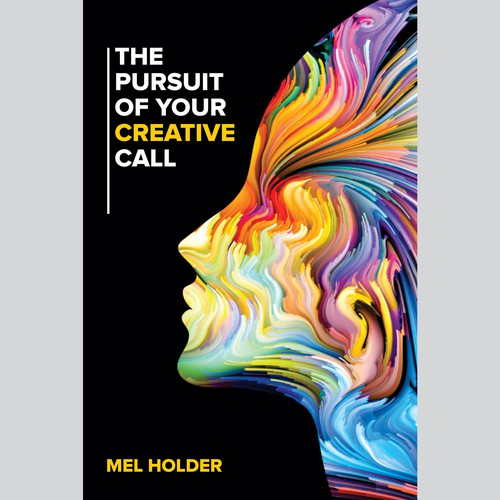 The Pursuit Of Your Creative Call