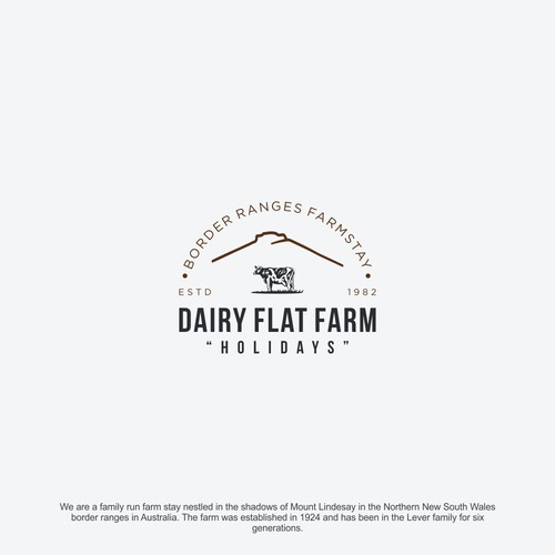 Create a country chic logo for our Border Ranges Farmstay, Dairy Flat Farm Holidays.