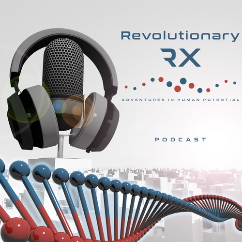 Revolutionary RX - Adventures in Human Potential
