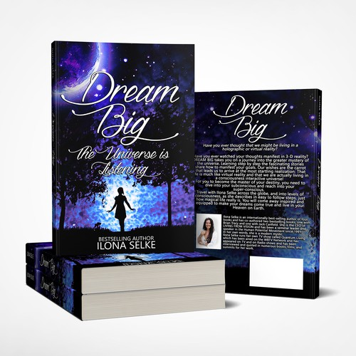 Dream Big: The Universe is Listening