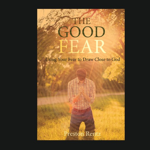The Good Fear