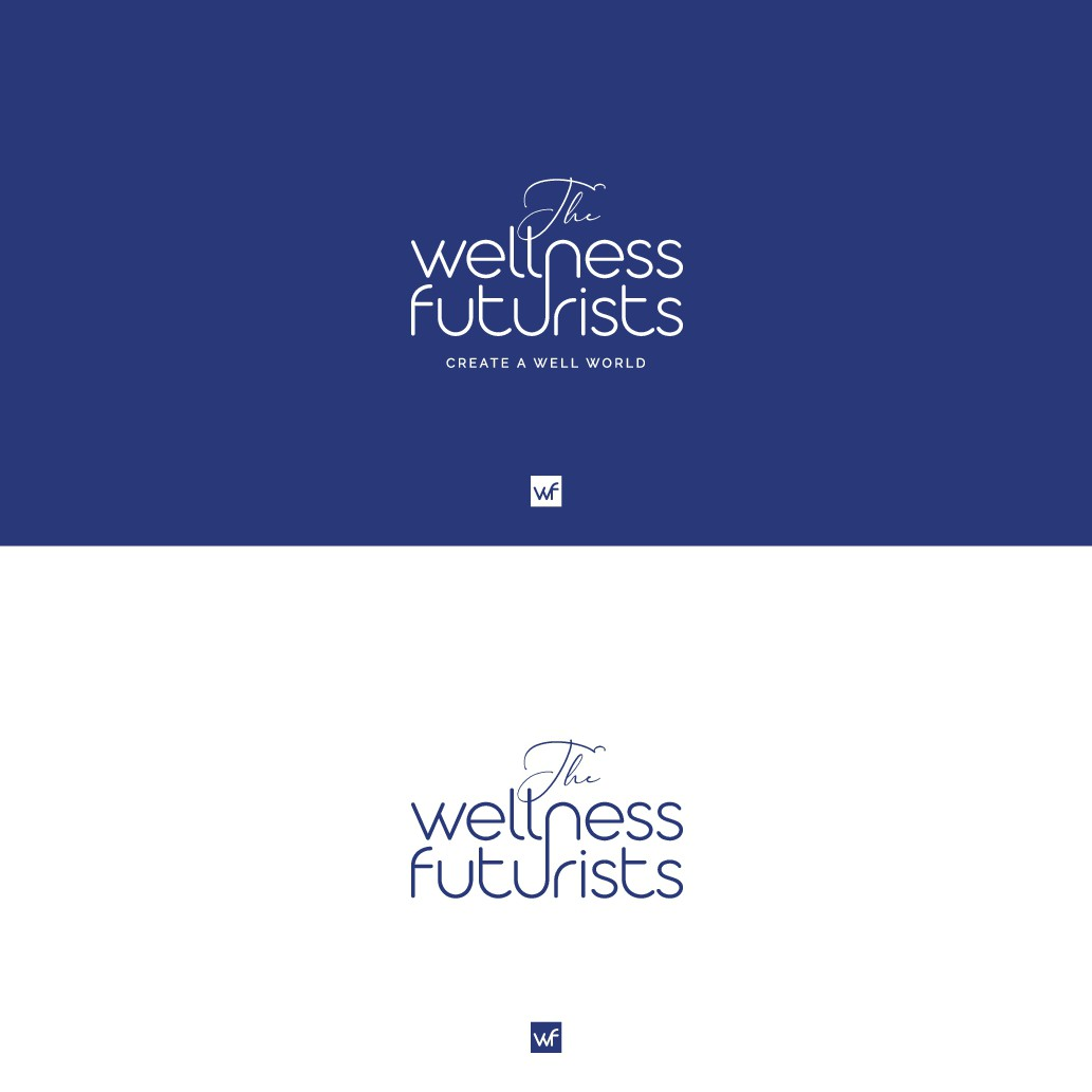The Wellness Futurists - empowering entrepreneurs to create a well world