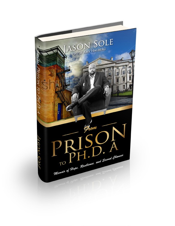 New book or magazine cover wanted for Jason Sole Consulting- From Prison to Ph.D.