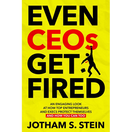 Even CEOs Get Fired Book Cover