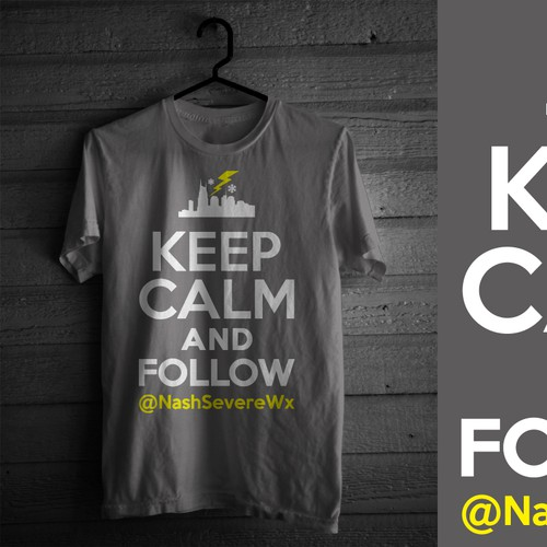 T-Shirt promoting a severe weather Twitter account, KEEP CALM & theme