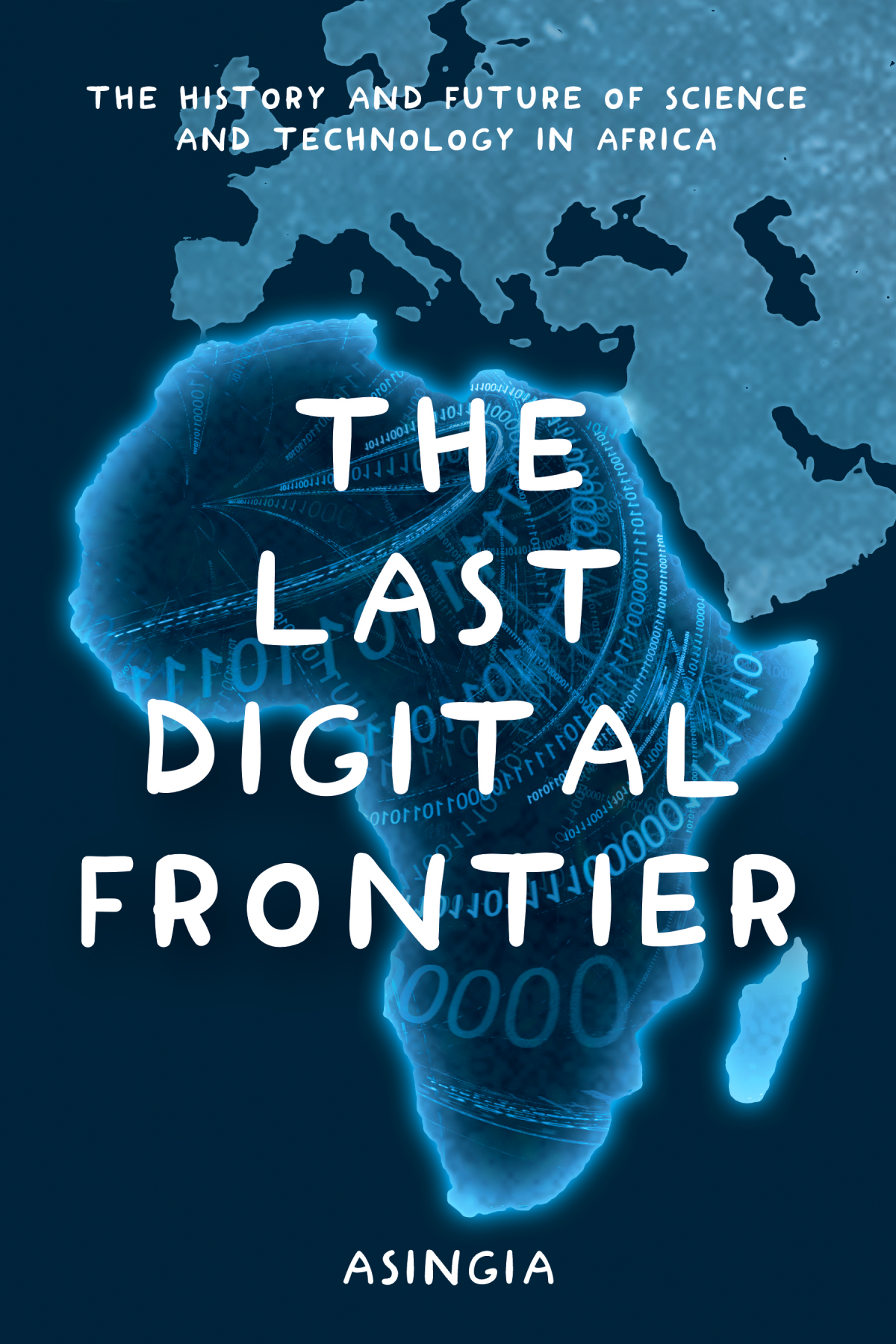 Book Cover, Table of Contents and Pitch for The Last Digital Frontier