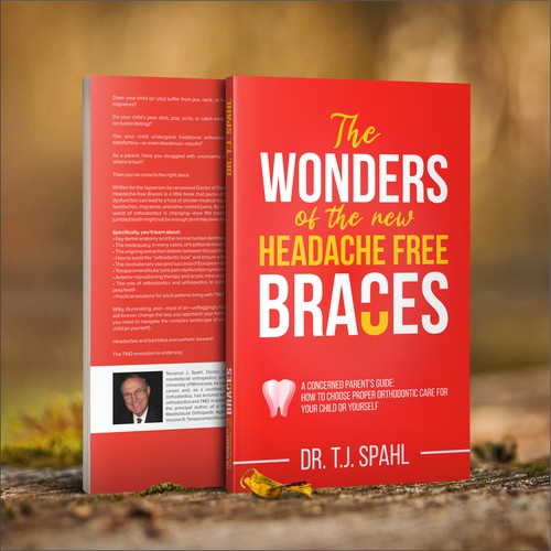 The Wonders of the New Headache-Free Braces (Or, A Concerned Parent's Guide: How to Choose Proper Orthodontic Care for Your Child or Yourself)