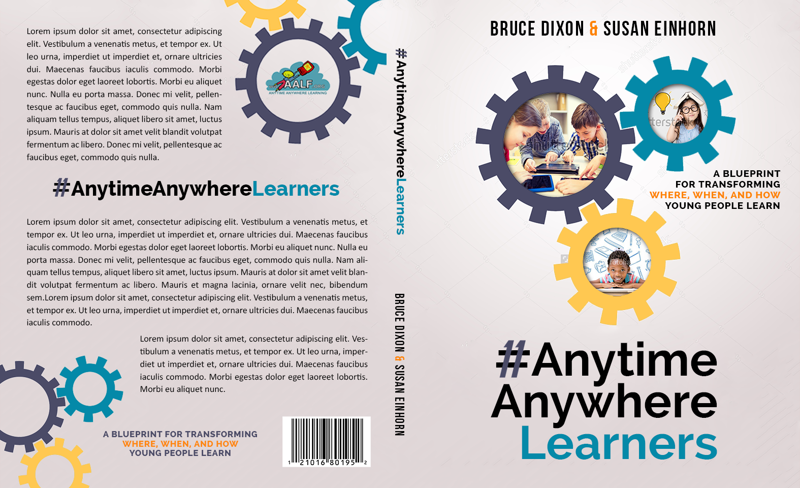 Book cover- framework for educators on re-designing school for today's Anytime Anywhere Learners