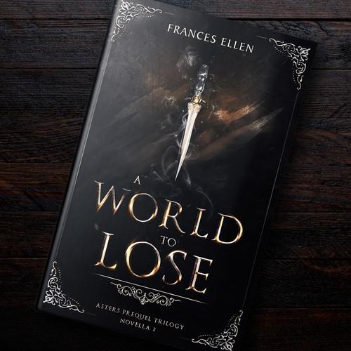 """A World To Lose"" Artwork (Fantasy)"