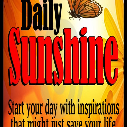 Daily Sunshine Book Cover - help people feel inspired, every day, and perhaps even change the world!