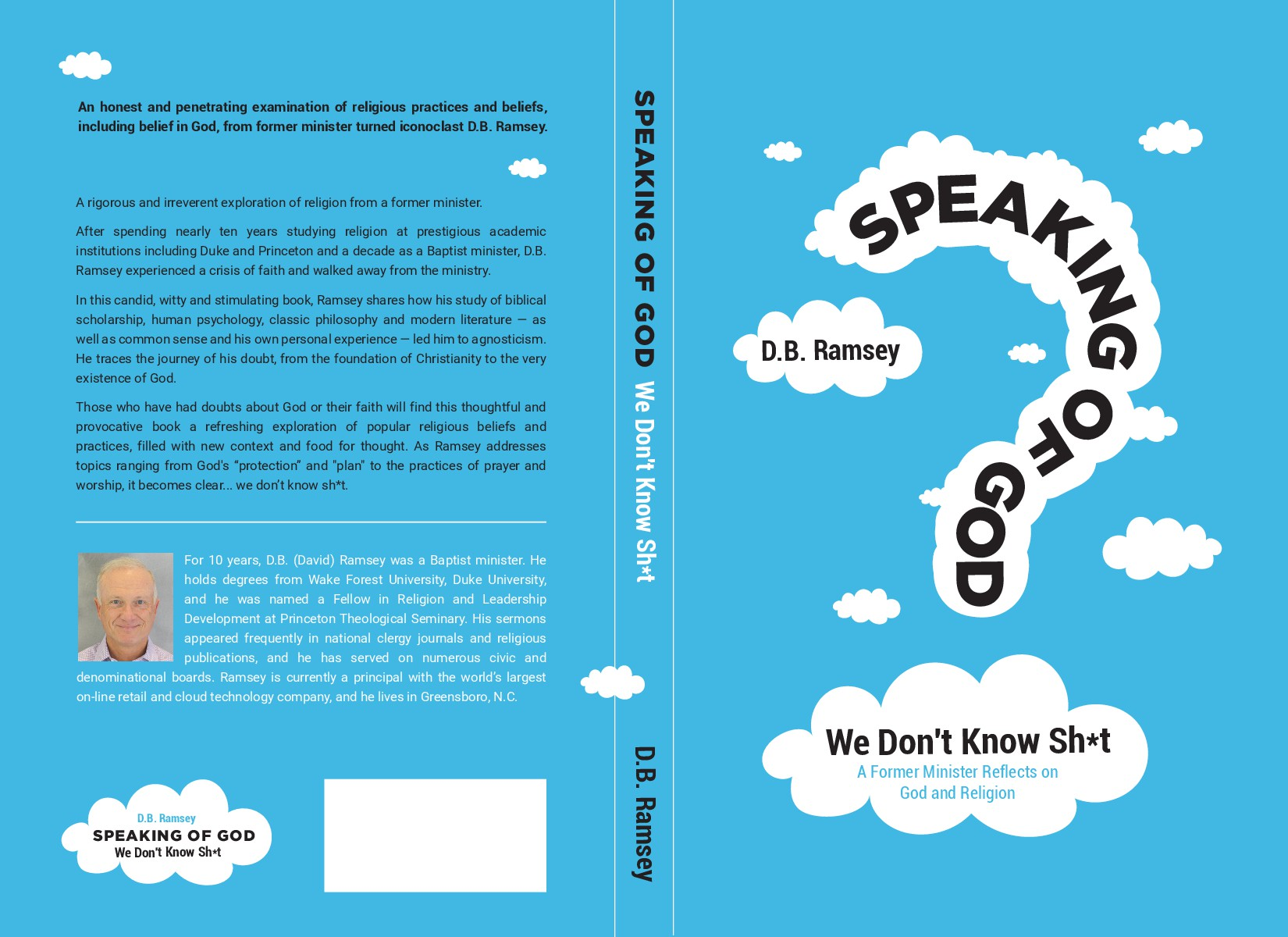 Design a book cover for an iconoclastic, irreverent book: Speaking of God: We Don't Know Sh*t