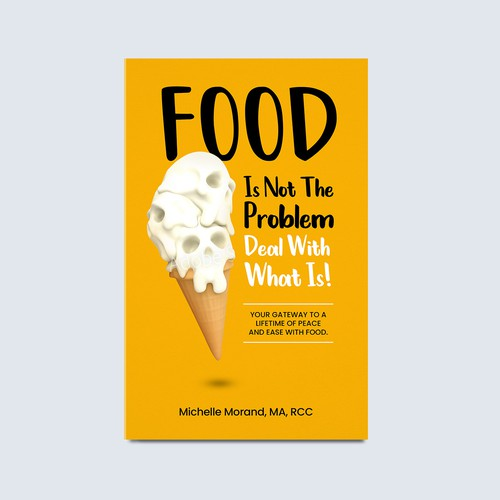 Food is not the problem book cover design