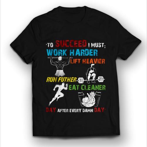 Success gym t shirt.