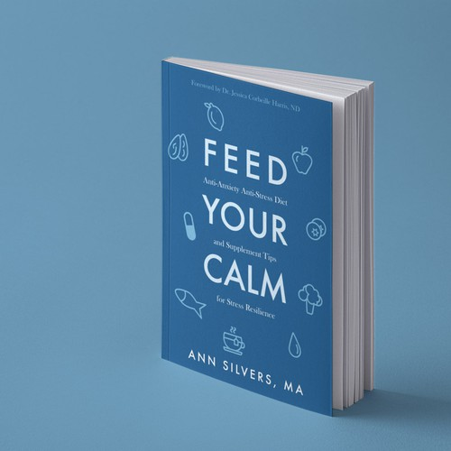 Feed Your Calm — Paperback book