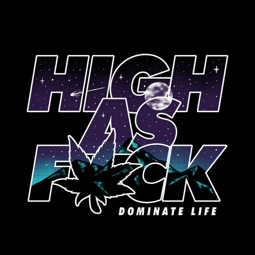 HIGH AS FVCK