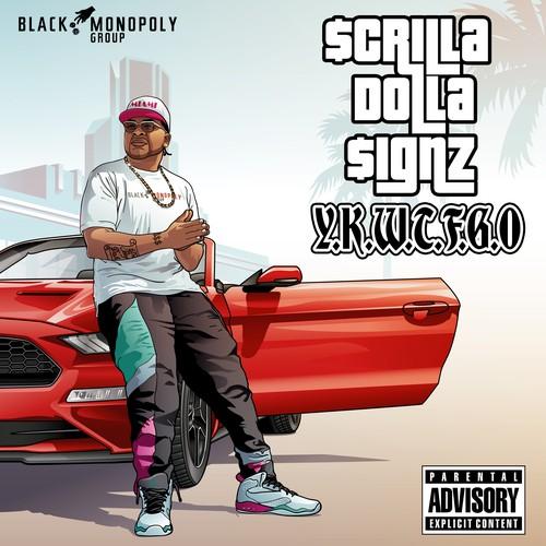 Music Cover Art - Scrilla Dolla Signz
