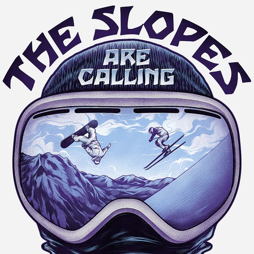 THE SLOPES ARE CALLING