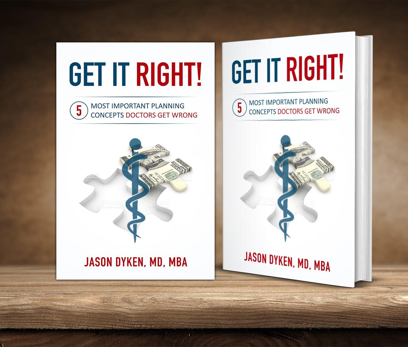 Design a compelling, attractive book cover / doctors, money, planning (No boring designers!)