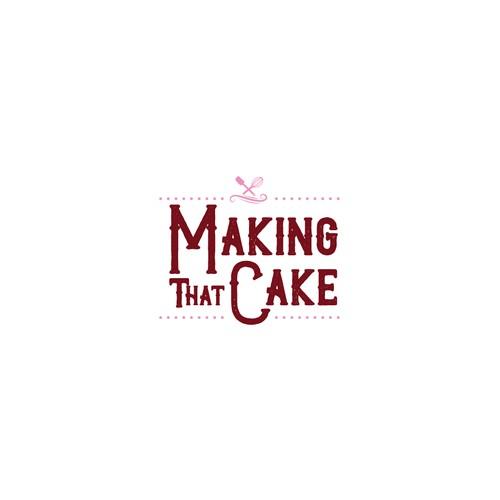 Making That Cake