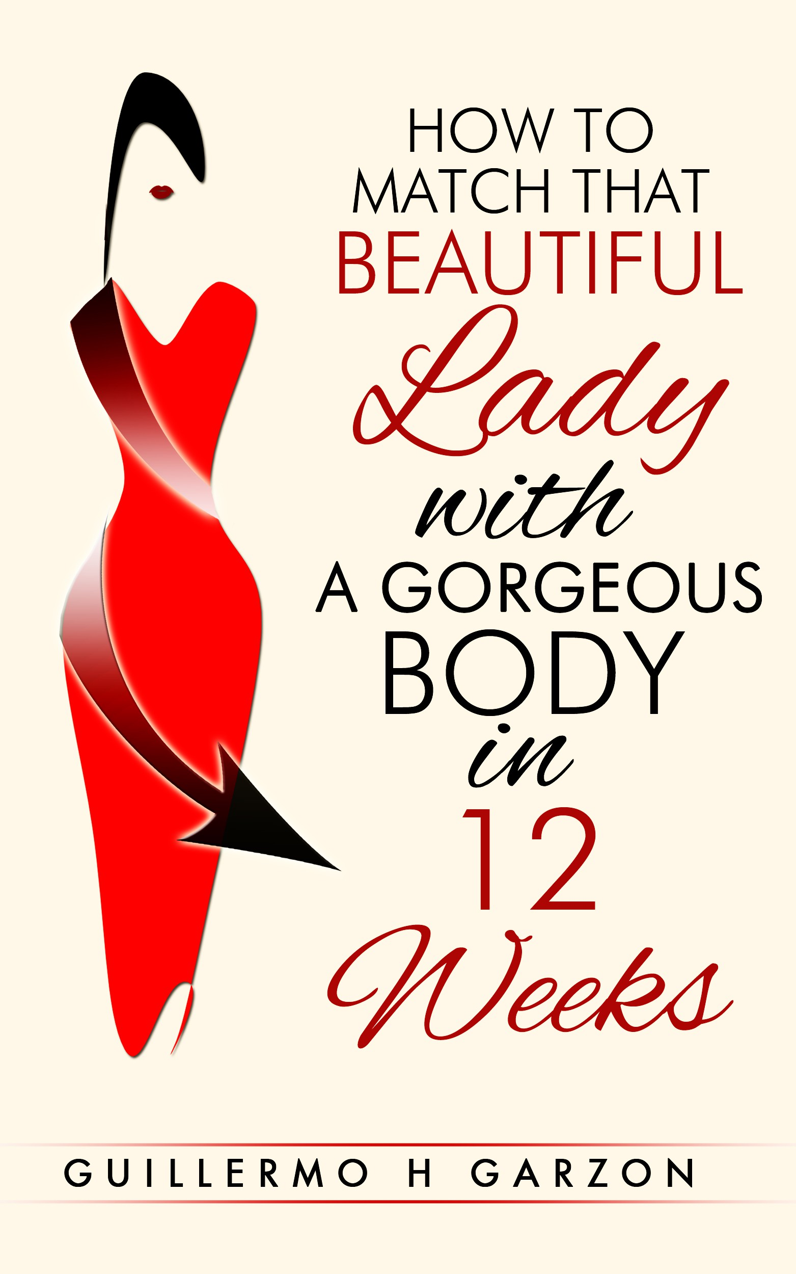 Get the body you want in 12 weeks