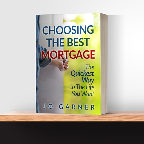 "Book Cover ""Choosing The Best Mortgage"""
