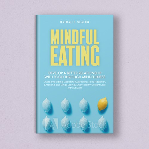 Unconventional book cover for Mindful Eating
