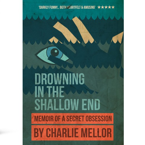 Drawing in the Shallow End: a darkly comic memoir