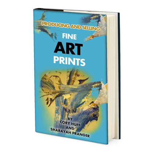 """Book cover design-book """"Producing and selling Fine Art Prints"""""""