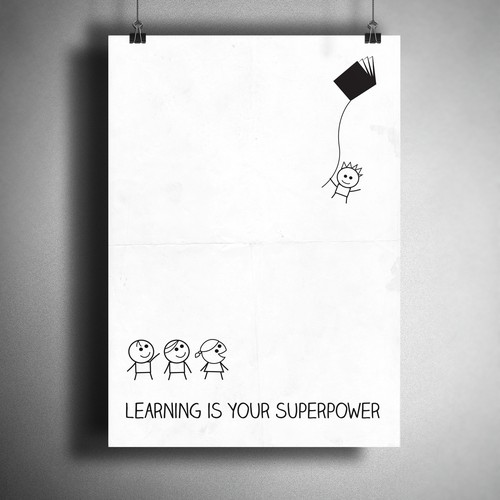 """Learning is your superpower"" poster"