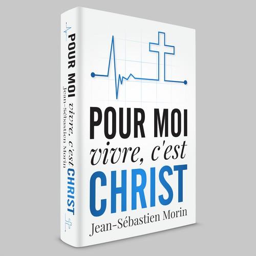 Book cover for the Pour Moi, Vivre c'est Christ