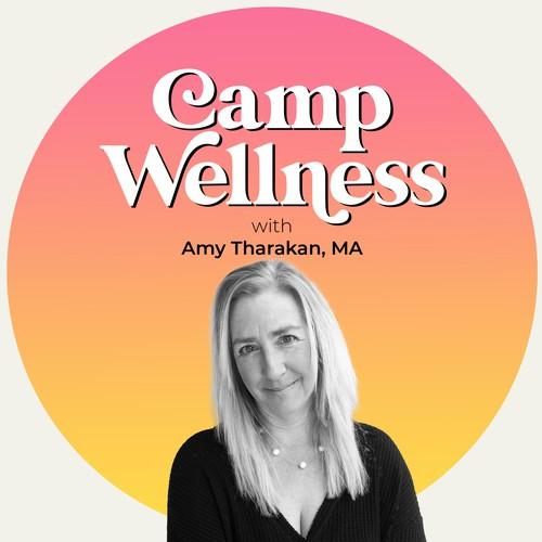 'Camp Wellness' podcast cover