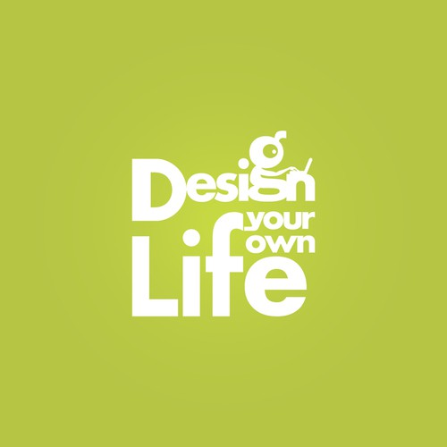 Creat a logo to Design Your Own Life - Work from home business opportunities