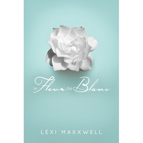 Create a cover for the romantic book Le Fleur de Blanc by Lexi Maxxwell