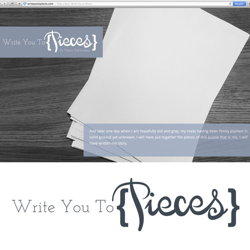 "Design an inviting logo for writing blog ""Write You to Pieces""  capturing passion for writing"