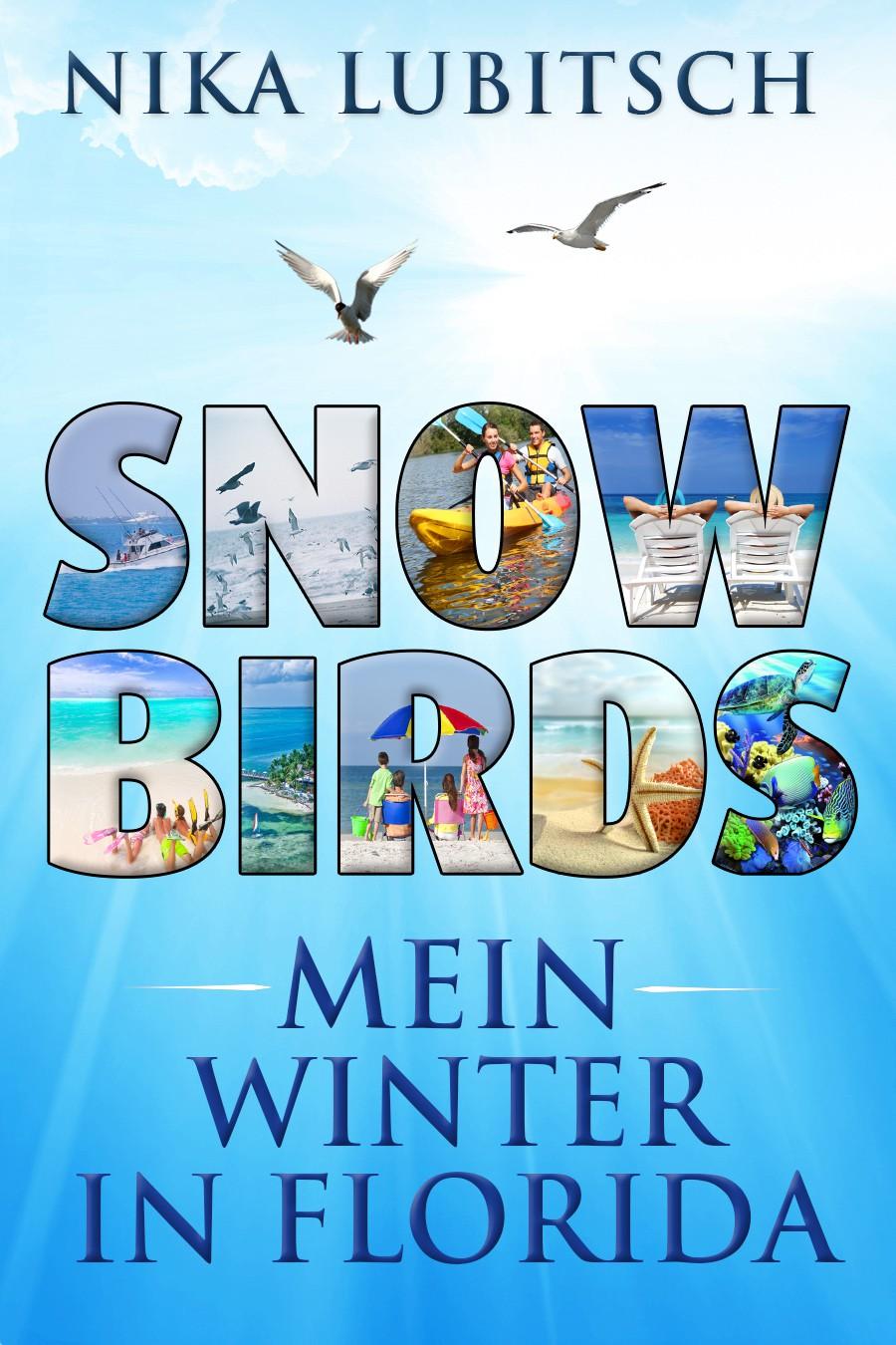 Snowbirds - Das Florida-Projekt