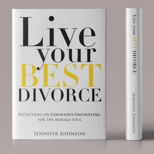 "Winning Concept of ""Live your Best Divorce"""